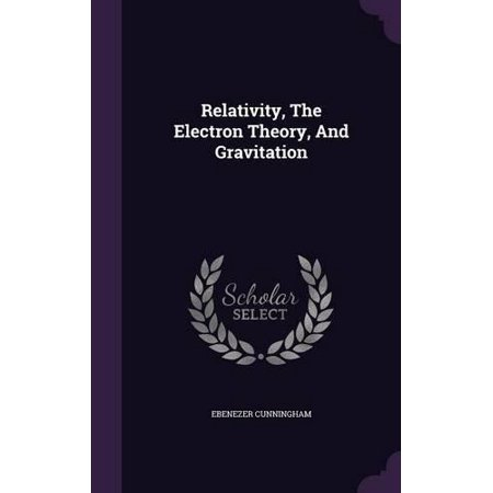 Relativity, the Electron Theory, and Gravitation - image 1 de 1