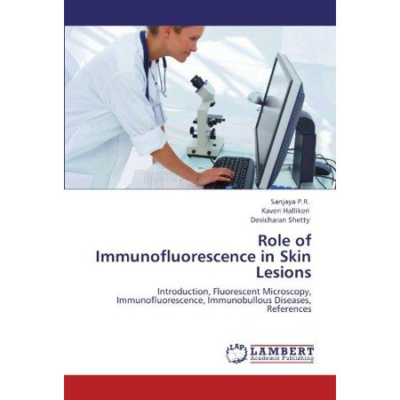 Role of Immunofluorescence in Skin Lesions - image 1 of 1