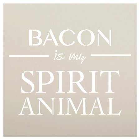 Bacon Is My Spirit Animal Stencil by StudioR12 | Breakfast Food Word Art - Reusable Mylar Template | Painting, Chalk, Mixed Media | Use for Wood Sign, Kitchen, Restaurant, DIY Home Decor SELECT (Restaurants That Deliver Breakfast In My Area)