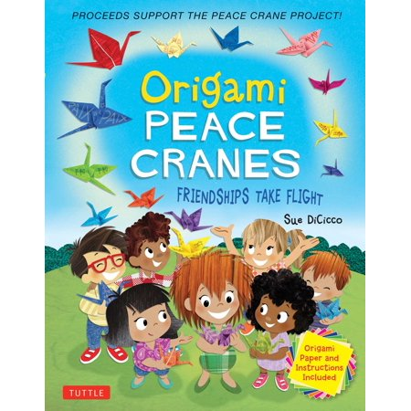 Origami Peace Cranes : Friendships Take Flight: Includes Origami Paper & Instructions: Proceeds Support the Peace Crane Project (Proceeds Support Peace Crane - Porcelain Origami Crane