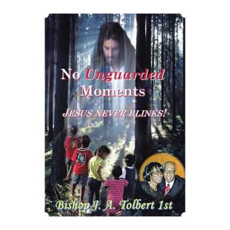 There Are No Unguarded Moments - eBook
