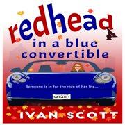 Redhead in a Blue Convertible - Audiobook