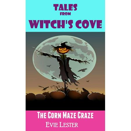 The Corn Maze Craze - eBook (Corn Maze Halloween)
