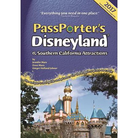 Passporters Disneyland And Southern California Attractions  The Unique Travel Guide  Planner  Organizer  Journal  And Keepsake