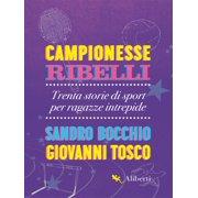 Campionesse ribelli - eBook