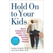 Hold On to Your Kids - eBook