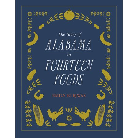The Story of Alabama in Fourteen Foods (Party City In Alabama)