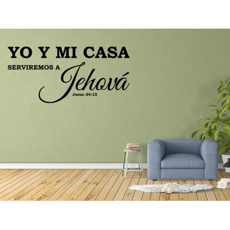 Vinilo Decorativo Para Pared Yo Y Mi Casa Serviremos A Jehová Josue 24:15 SQ1