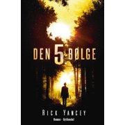 Den 5. bølge 1 – Den 5. bølge - eBook