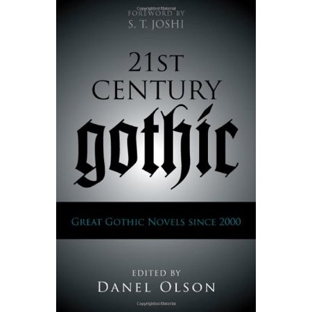 21st-Century Gothic: Great Gothic Novels Since