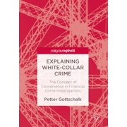 Explaining White-Collar Crime - eBook