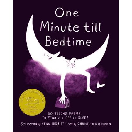 One Minute till Bedtime : 60-Second Poems to Send You off to