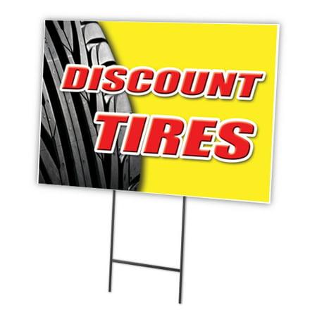 Discount Tires 18  X24   Yard Sign   Stake Outdoor Plastic Coroplast Window