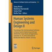 Advances in Intelligent Systems and Computing: Human Systems Engineering and Design II : Proceedings of the 2nd International Conference on Human Systems Engineering and Design (Ihsed2019): Future Trends and Applications, September 16-18, 2019, Universitt Der Bundeswehr Mnchen, Munich, Germany (Series #1026) (Paperback)
