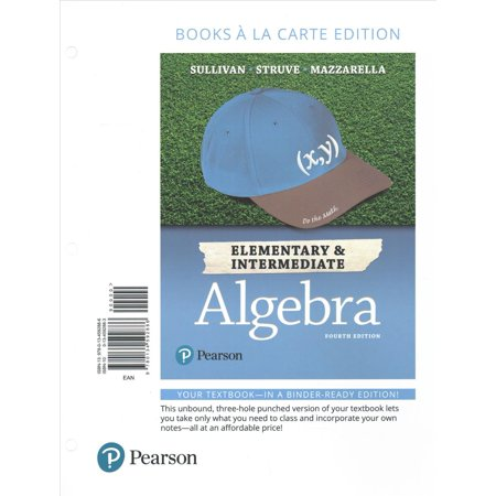Elementary   Intermediate Algebra  Books A La Carte Edition