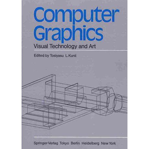 Computer Graphics: Visual Technology and Art: Proceedings of Computer Graphics Tokyo '85