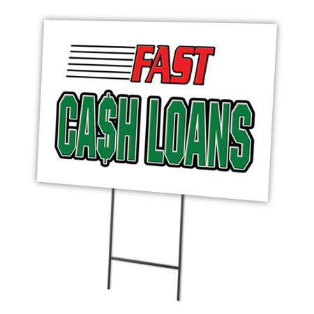 Fast Cash Loans 12 X16  Yard Sign   Stake Outdoor Plastic Coroplast Window