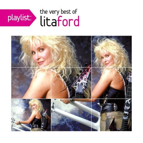Playlist: The Very Best Of Lita Ford