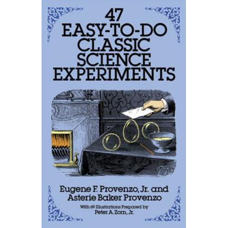47 Easy-to-Do Classic Science Experiments - eBook