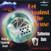 Bet Against the House - Audiobook