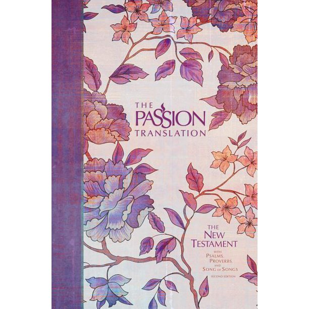 Passion Translation: The Passion Translation New Testament (2nd Edition) Peony (Hardcover)