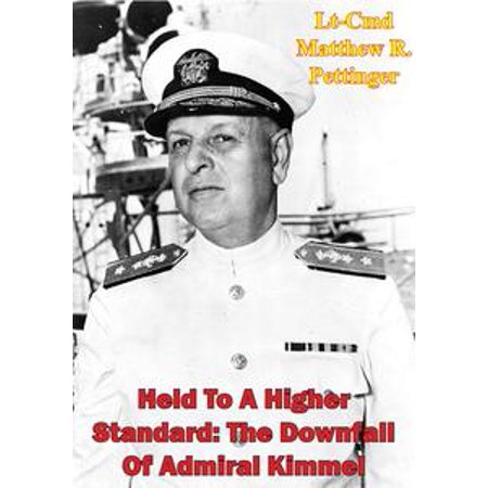 Held To A Higher Standard: The Downfall Of Admiral Kimmel - - Halloween Kimmel