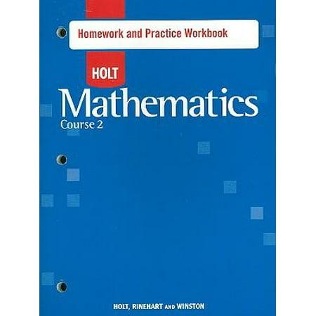 Holt Mathematics: Homework Practice Workbook Course 2 Paperback Edition -