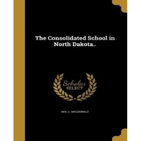 The Consolidated School in North Dakota.. - image 1 of 1