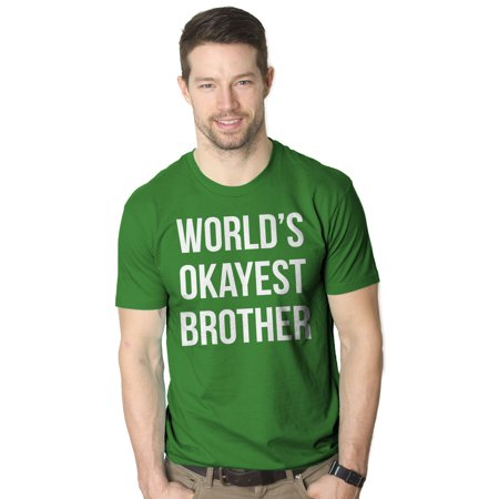 Crazy Dog TShirts - Mens Worlds Okayest Brother Shirt Funny T shirts Big Brother Sister Gift Idea