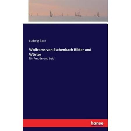 Wolframs Von Eschenbach Bilder Und Worter