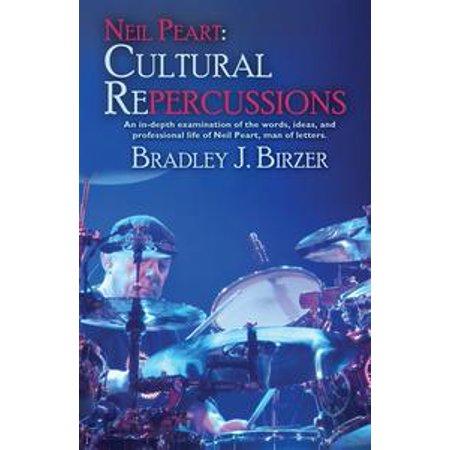 (Neil Peart: Cultural Repercussions - eBook)