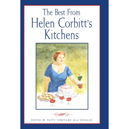 Best from Helen Corbitt's Kitchens - eBook
