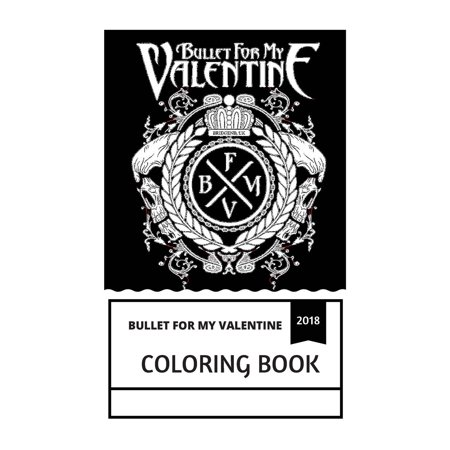 Bullet for My Valentine Coloring Book : Metalcore Pioneers and Heavy ...