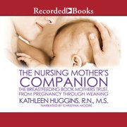 The Nursing Mother's Companion-7th Edition - Audiobook