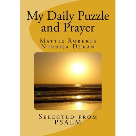 My Daily Puzzle and Prayer : Praise and Worship from the Book of