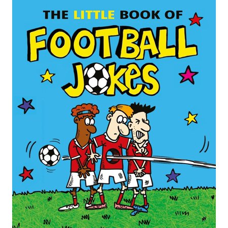 The Little Book of Football - Uk Halloween Jokes