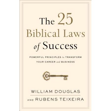 The 25 Biblical Laws of Success (Paperback)