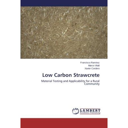 Low Carbon Strawcrete