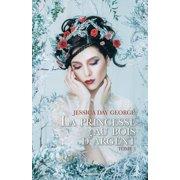 La princesse au bois d'argent - eBook