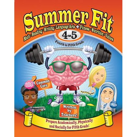 Summer Fit, Grades 4-5 : Exercises for the Brain and Body While Away from  School