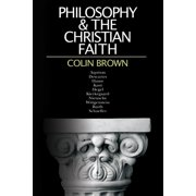 Philosophy the Christian Faith (Paperback)
