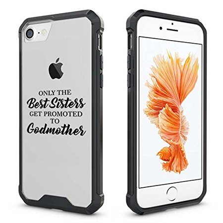 For Apple iPhone Clear Shockproof Bumper Case Hard Cover The Best Sisters Get Promoted To Godmother (Black for iPhone 6 Plus/6s