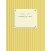 Le Petit Oiseau Blanc - eBook