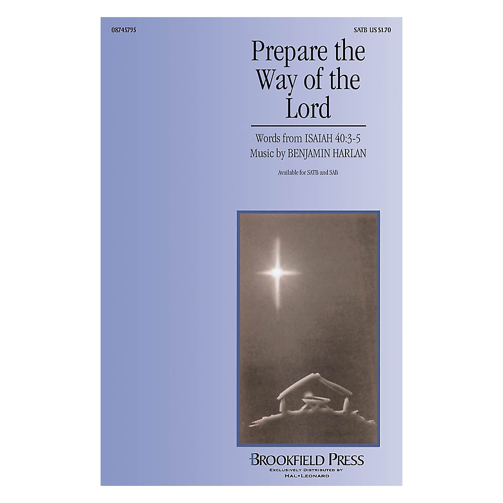 Brookfield Prepare the Way of the Lord CHOIRTRAX CD Composed by Benjamin Harlan