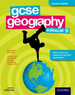 GCSE Geography Edexcel B Second Edition Student Book (Edexcel Gsce B) (Paperback) by
