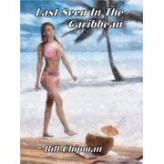Last Seen In The Caribbean - eBook