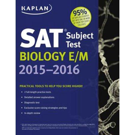 Kaplan SAT Subject Test Biology E/M 2015-2016 -