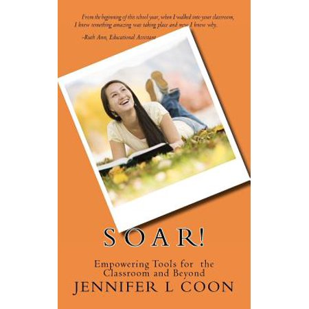 Soar! Empowering Tools for the Classroom & Beyond](Classroom Direct Promo Code)