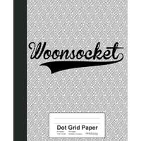 Dot Grid Paper : WOONSOCKET Notebook