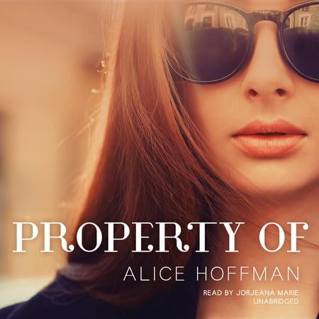 Property Of By Alice Hoffman Unabridged 2014 Cd Isbn  9781483025049